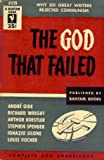 img - for The God That Failed: Six Famous Men Tell How They Changed Their Minds About Communism book / textbook / text book