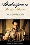 : Shakespeare in the Movies: From the Silent Era to Today
