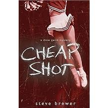 Cheap Shot (The Drew Gavin mysteries Book 2)