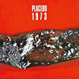 1973 by PLACEBO (2011-12-27)