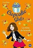 Cupcake Girls - tome 02 : la Reine de la mode (2)