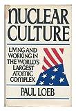 Nuclear Culture, Paul Loebe, 0698111044