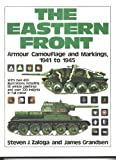 The Eastern Front, Zaloga, Steven J. and Grandsen, James, 0897471423