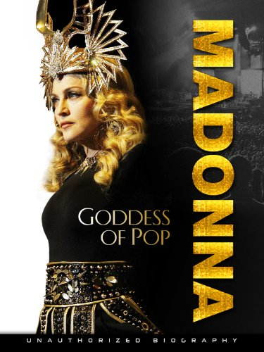 Madonna: Goddess of Pop by