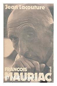 François Mauriac par Jean Lacouture