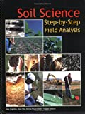 Soil Science: Step-by-Step Field Analysis