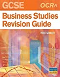 img - for OCR (A) GCSE Business Studies Revision Guide by Neil Denby (2007-03-30) book / textbook / text book