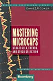 Mastering Microcaps: Strategies, Trends, and Stock Selection (Bloomberg Professional Library)