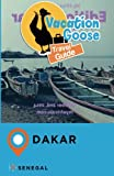 Vacation Goose Travel Guide Dakar Senegal