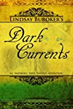 Dark Currents, Lindsay Buroker, 1466280956
