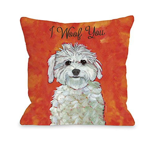 One Bella Casa I Woof You Pillow, 18 by 18-Inch