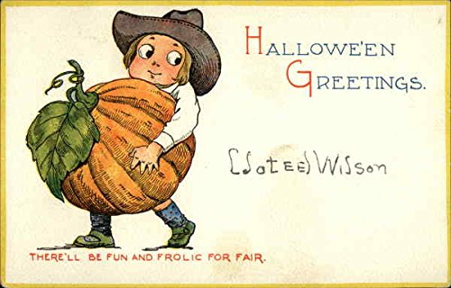 Halloween Greetings - There'll Be Fun And Frolic For Fair Original Vintage Postcard ()