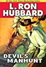 Devil's Manhunt: Western Adventure of Violence, Survival and Perseverance (Western Short Stories Collection)