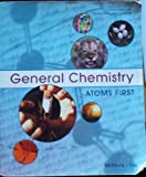 GENERAL CHEMISTRY:ATOMS FIRST, McMurry Fay, 0558845789