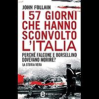 I 57 giorni che hanno sconvolto l'Italia (eNewton Saggistica)