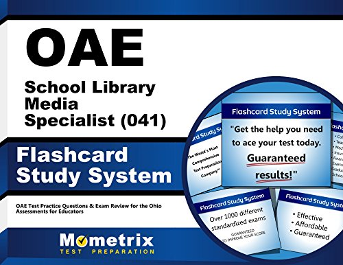 OAE School Library Media Specialist (041) Flashcard Study System: OAE Test Practice Questions & Exam Review for the Ohio Assessments for Educators (Cards)