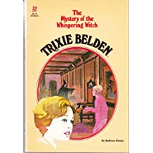 Trixie Belden and the Mystery of the Whispering Witch