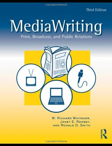 MediaWriting Print, Broadcast, & Public Relations 3rd EDITION ebook