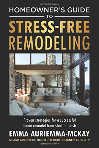 Pdf Home Homeowner's Guide to Stress-Free Remodeling: Proven Strategies for a Successful Home Remodel from Start to Finish