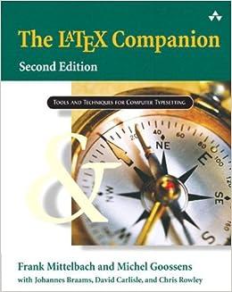 The Latex Companion: Amazon co uk: Frank Mittelbach, Michel Goossens
