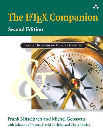 The LaTeX Companion (Tools and Techniques for Computer Typesetting) by Addison-Wesley Professional