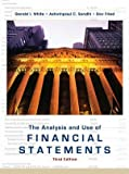 img - for The Analysis and Use of Financial Statements by White, Gerald I., Sondhi, Ashwinpaul C., Fried, Dov 3rd (third) Edition [Hardcover(2002)] book / textbook / text book
