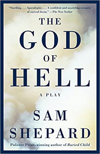 The God Of Hell A Play 9781400096510 Sam