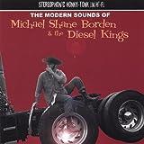 Modern Sounds of by Michael Shane Borden & Diesel