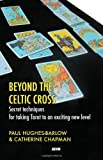 Beyond the Celtic Cross, Paul Hughes-Barlow and Catherine Chapman, 1904658342
