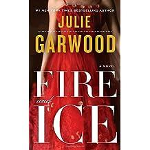 Fire and Ice: A Novel (Buchanan-Renard)