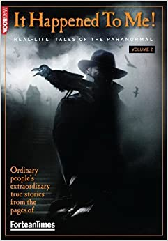 Book Fortean Times It Happened To Me Volume 2 by Fortean Times, MagBook (2009)