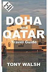 DOHA and QATAR Travel Guide Paperback