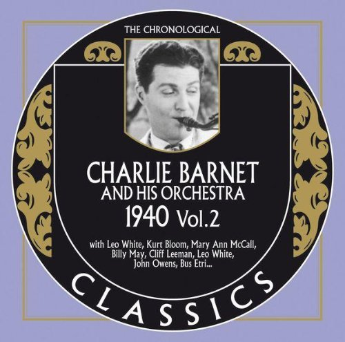 Price comparison product image Charlie Barnet & His Orchestra: 1940 Vol. 2