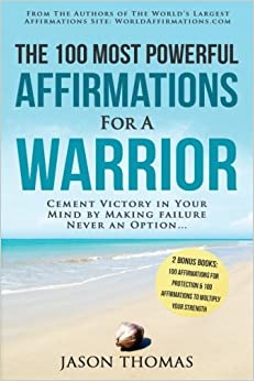 13 affirmation the 100 most powerful affirmations for a warrior 13 affirmation the 100 most powerful affirmations for a warrior 2 amazing affirmative bonus books included for protection strength cement thecheapjerseys Gallery