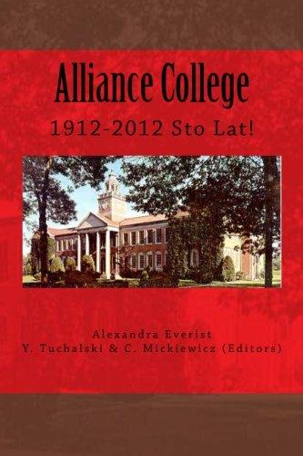 Download Alliance College 1912-2012: Sto Lat! pdf epub