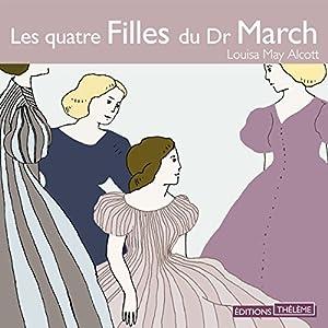 Les quatre Filles du Dr March | Livre audio