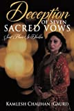 Deception of Seven Sacred Vows, Kamlesh Chauhan (Gauri), 1491828080