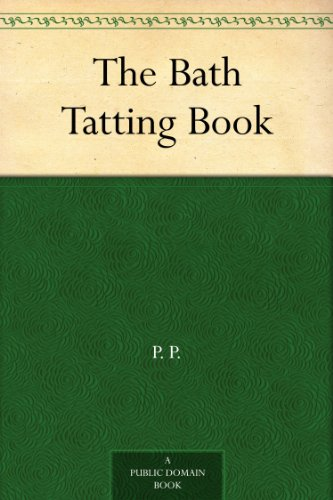 (The Bath Tatting Book)