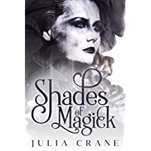 Shades of Magick (Daughters of the Craft Trilogy Book 1)