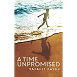 A Time Unpromised