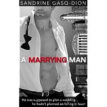 A Marrying Man: The Men of Manhattan Book 2