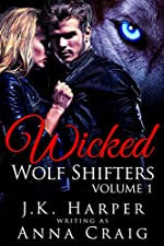 Wicked Wolf Shifters Volume 1: Wolf Shifter Romance Series