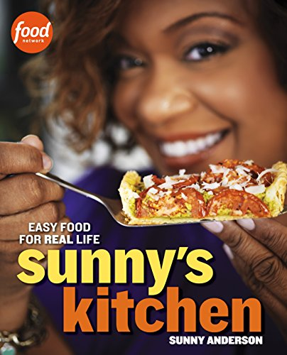 Sunny's Kitchen: Easy Food for Real - Deals Sunny
