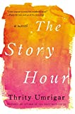 img - for The Story Hour: A Novel (P.S. (Paperback)) book / textbook / text book