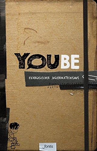 YOUBE (Designausgabe): Evangelischer Jugendkatechismus