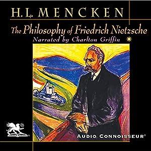 The Philosophy of Friedrich Nietzsche  Audiobook