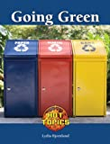 img - for Going Green (Hot Topics (Lucent)) book / textbook / text book