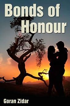 Bonds of Honour by [Zidar, Goran]