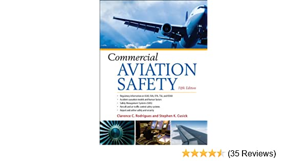 Commercial aviation safety 5e clarence c rodrigues stephen k commercial aviation safety 5e clarence c rodrigues stephen k cusick ebook amazon fandeluxe Choice Image