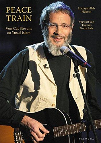 Peace Train: Von Cat Stevens zu Yusuf Islam
